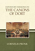 Expository Sermons on the Canons of Dort