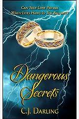 Dangerous Secrets Kindle Edition