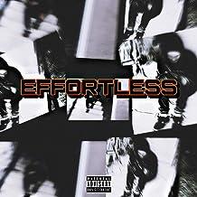Effortless [Explicit]