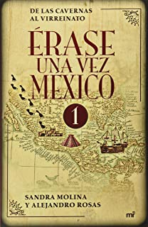 Érase Una Vez México