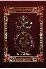 La Hermandad de Doña Blanca Versión Kindle