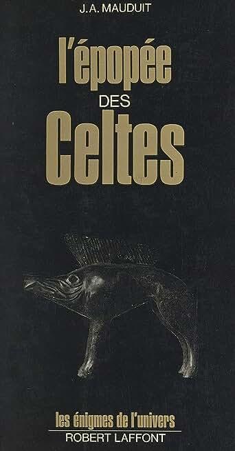 L'épopée des Celtes