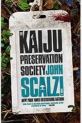 The Kaiju Preservation Society Kindle Edition