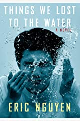 Things We Lost to the Water: A novel Kindle Edition