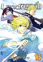 表紙: Landreaall: 16【イラスト特典付】 (ZERO-SUMコミックス) | おがき ちか