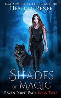 Shades of Magic (Raven Point Pack Trilogy Book 2)