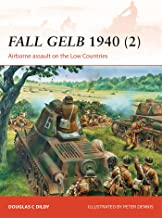 Fall Gelb 1940 (2): Airborne assault on the Low Countries (Campaign)