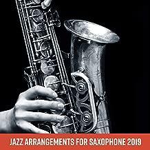 Jazz Arrangements for Saxophone 2019