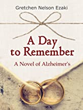 A Day to Remember: A Novel of Alzheimer's