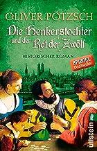 Die Henkerstochter und der Rat der Zwölf: Historischer Roman (Die Henkerstochter-Saga 7) (German Edition)
