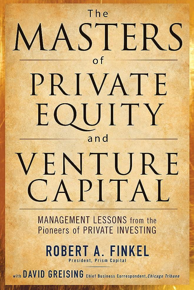 ジュラシックパークカウントアップ着服The Masters of Private Equity and Venture Capital (English Edition)