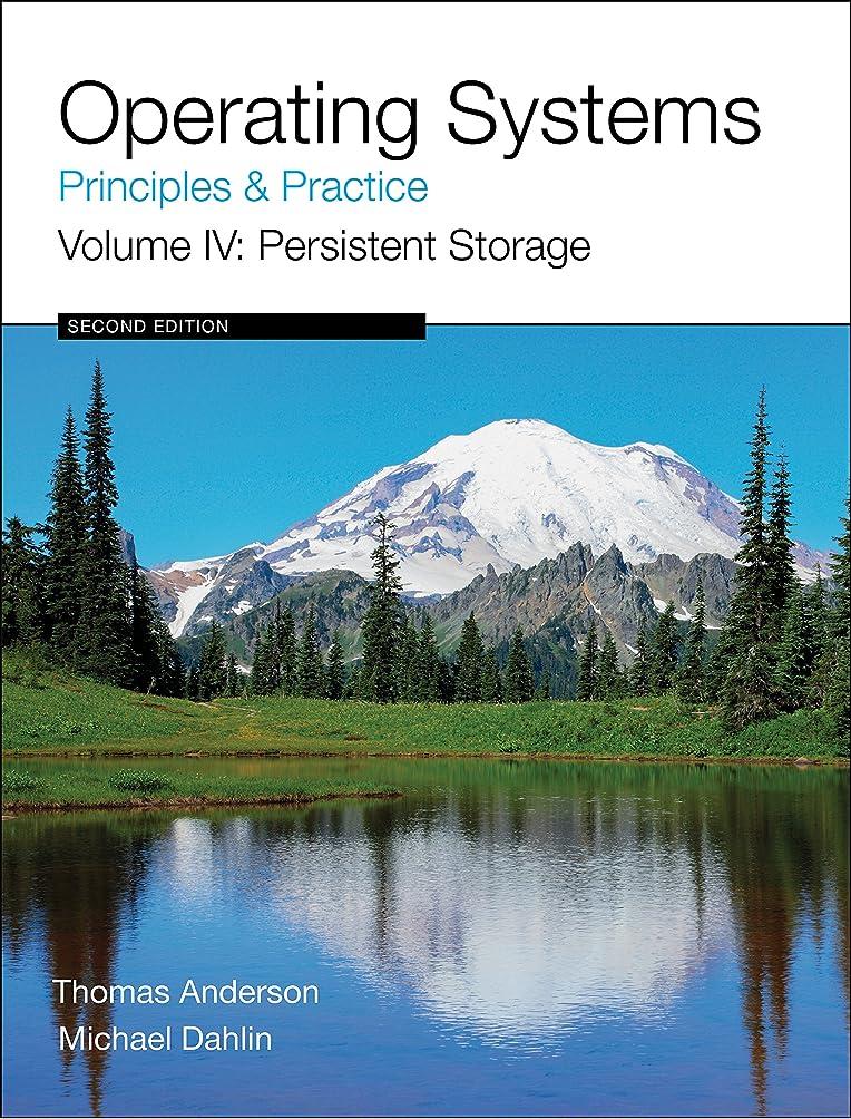遡る植木それによってOperating Systems: Principles and Practice (Volume 4 of 4) (English Edition)