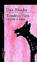 Timoleon Vieta vuelve a casa (Spanish Edition)