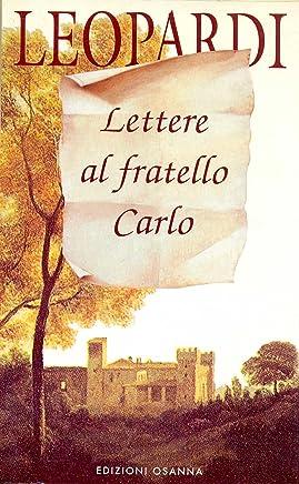 Lettere al fratello Carlo (POLLINE Vol. 7)