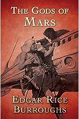 The Gods of Mars (Barsoom Book 2) Kindle Edition