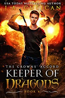 Keeper of Dragons: The Crowns' Accord (The Keeper of Dragons Book 4)