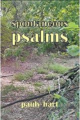 Spontaneous Psalms (Poems for God Book 2) Kindle Edition