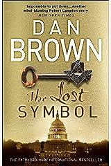 The Lost Symbol: (Robert Langdon Book 3) Kindle Edition