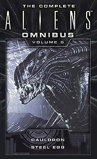 The Complete Aliens Omnibus, Volume 6: Cauldron, Steel Egg