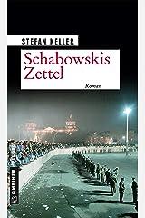 Schabowskis Zettel: Roman (Zeitgeschichtliche Kriminalromane im GMEINER-Verlag) Kindle Ausgabe