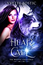 Hear My Call (The Wolves' Challenge Book 1)