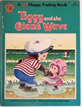 Tiggy and the giant wave (A happy ending book)