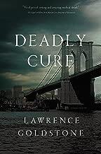 Deadly Cure: A Novel