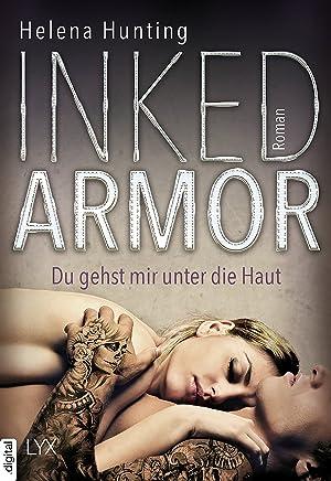 Inked Armor - Du gehst mir unter die Haut (Clipped Wings 3) (German Edition)