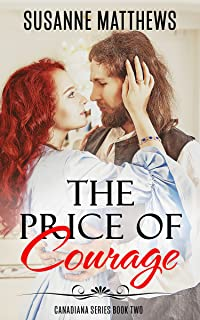 The Price of Courage (Canadiana Series Book 2)
