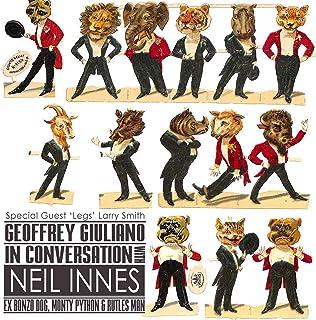 Geoffrey Giuliano in Conversation with Neil Innes - Ex Bonzo Dog, Monty Python & Rutles Man