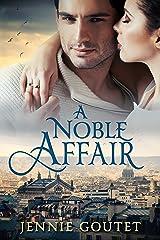 A Noble Affair Kindle Edition