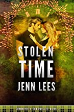 Stolen Time: A Scottish Time Travel Romance Of A Different Kind (Community Chronicles Book 2)