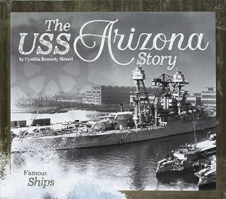 The USS Arizona Story