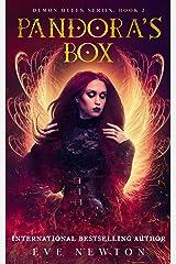 Pandora's Box: Demon Queen Series, Book 2: Fantasy Reverse Harem Romance Kindle Edition