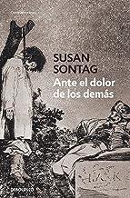 Ante el dolor de los demás (Spanish Edition)