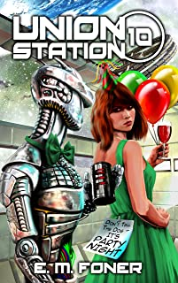 Party Night on Union Station (EarthCent Ambassador Book 10)