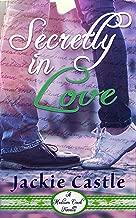 Secretly In Love (Madison Creek Town Series Novella Book 1)