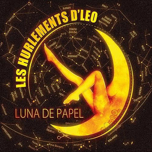 Luna de Papel (feat. La Cafetera Roja) by Les Hurlements D ...