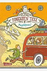 Die Schule der magischen Tiere 4: Abgefahren! Kindle Ausgabe