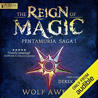 The Reign of Magic: Pentamuria Saga, Book 1