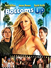 Best bottoms up full movie Reviews