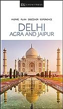 Delhi, Agra And Jaipur: Eyewitness Travel Guide