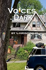 Voices in the Dark Kindle Edition