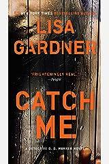 Catch Me Kindle Edition