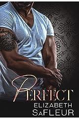 Perfect: A hot billionaire romance (Elite Doms of Washington Book 3) Kindle Edition