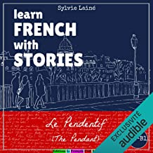 Le Pendentif (The Pendant): Learn French with Stories