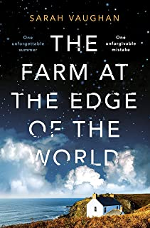 The Farm at the Edge of the World: The unputdownable page-turner from bestselling author of ANATOMY OF A SCANDAL