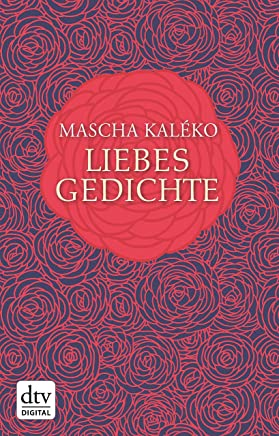 Amazoncom Liebesgedichte German Edition Ebook Mascha