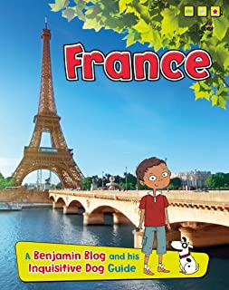 France: A Benjamin Blog and His Inquisitive Dog Guide (Count