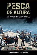 Pesca de altura: Un narcothriller ibérico